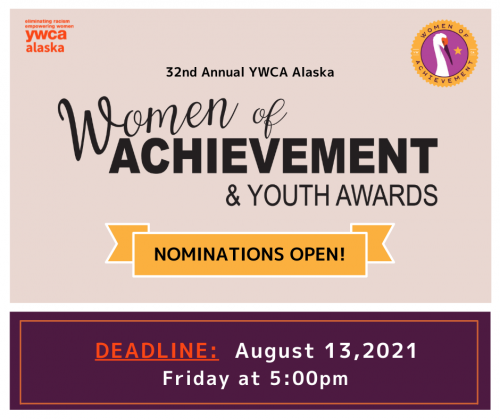 Women of Achievement nominations open! Deadline August 13, 2021. Friday at 5pm